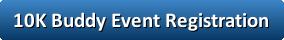 10K Buddy Event